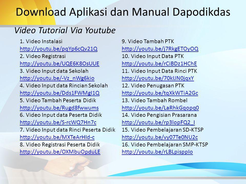 Download Aplikasi dan Manual Dapodikdas Video Tutorial Via Youtube 1.