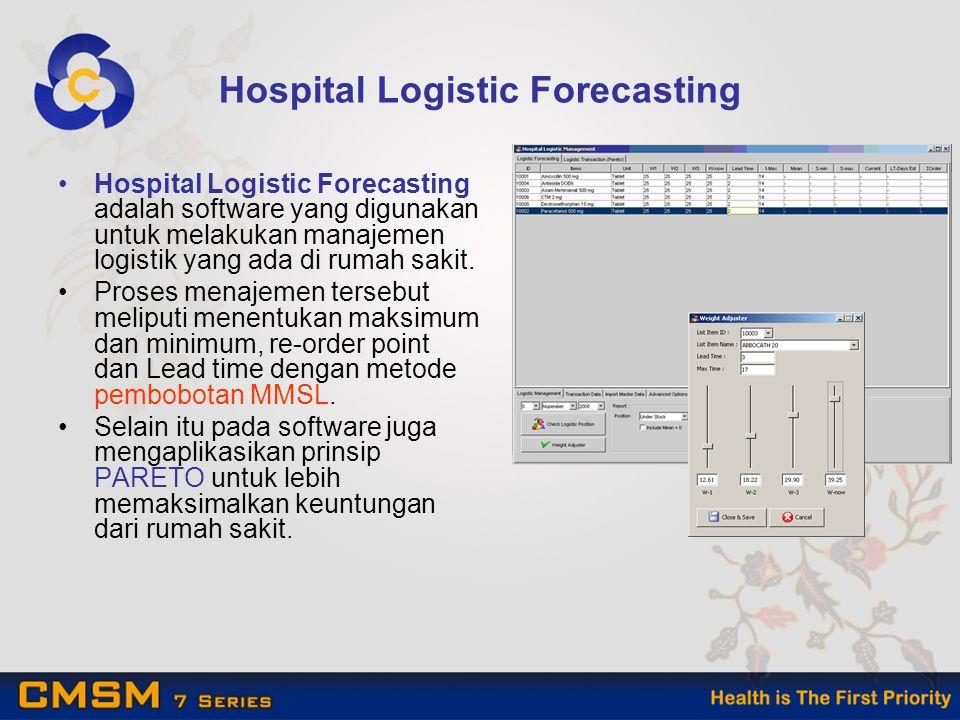 Hospital Logistic Forecasting Hospital Logistic Forecasting adalah software yang digunakan untuk melakukan manajemen logistik yang ada di rumah sakit.