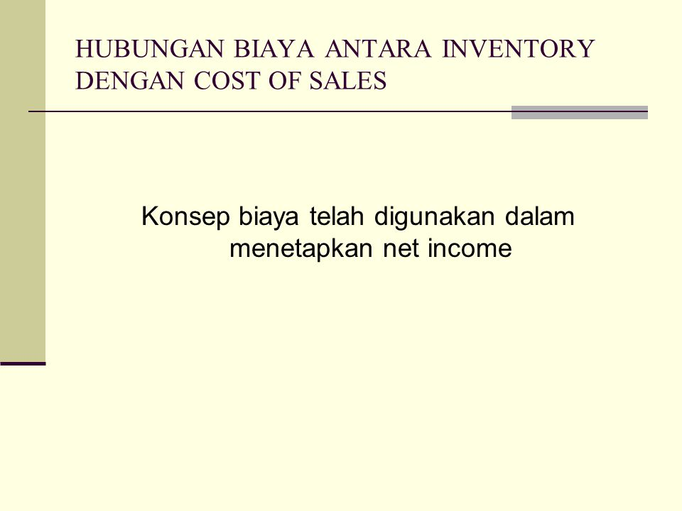 DASAR DASAR PENILAIAN INVENTORY COMWIL Income meliputi loss tetapi tidak meliputi gain akibat perubahan harga khusus operating revenue dilaporkan pada