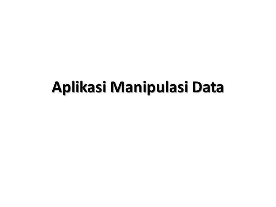 Aplikasi Manipulasi Data