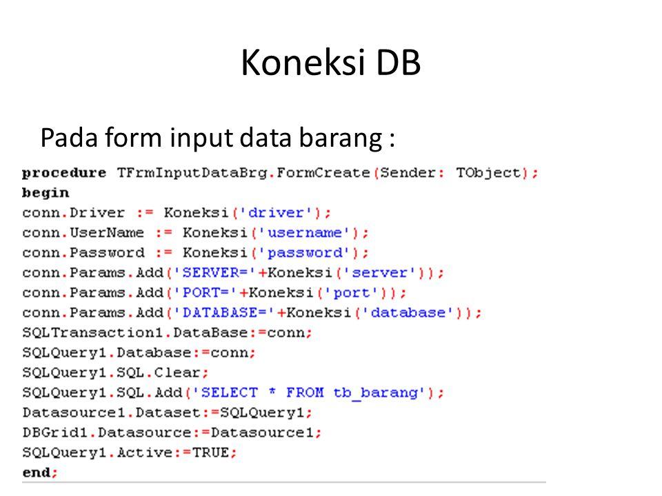 Pada form input data barang :