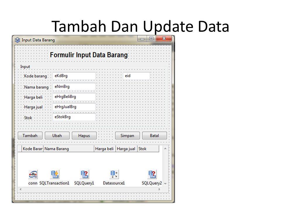 Tambah Dan Update Data
