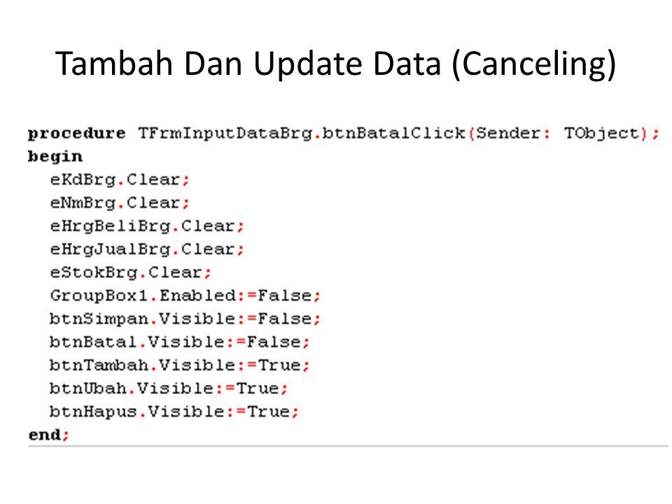 Tambah Dan Update Data (Canceling)