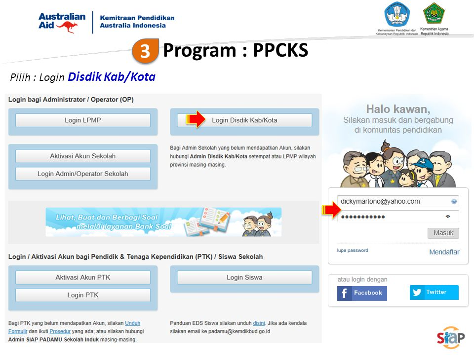 Pilih : Login Disdik Kab/Kota Program : PPCKS 3 3