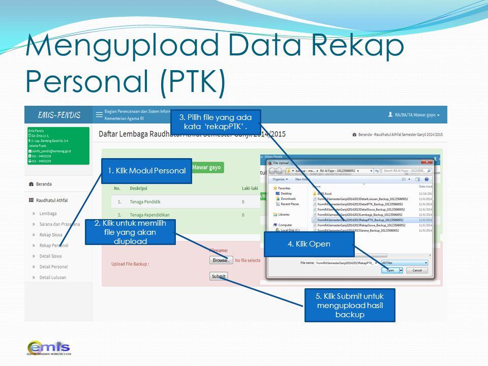 Mengupload Data Rekap Personal (PTK) 2. Klik Tambah Data Lembaga 1. Klik Jenjang Lembaga 1. Klik Modul Personal 2. Klik untuk memilih file yang akan d