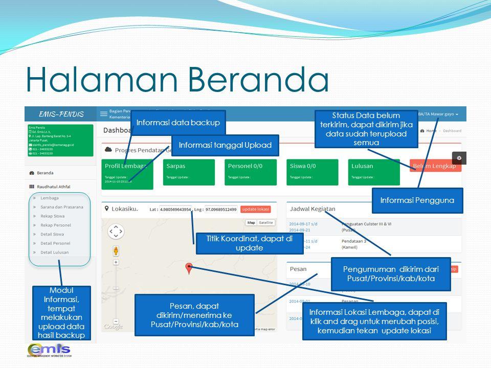 Halaman Beranda Informasi Pengguna Informasi Lokasi Lembaga, dapat di klik and drag untuk merubah posisi, kemudian tekan update lokasi Informasi data