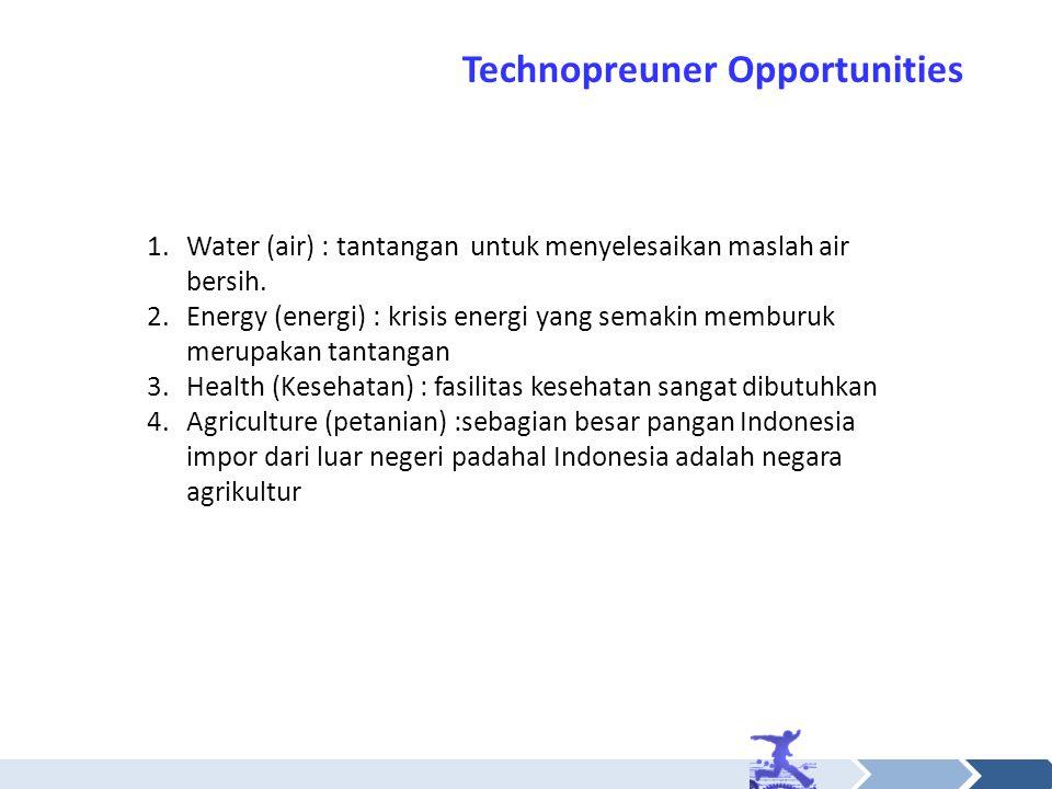 1.Water (air) : tantangan untuk menyelesaikan maslah air bersih. 2.Energy (energi) : krisis energi yang semakin memburuk merupakan tantangan 3.Health