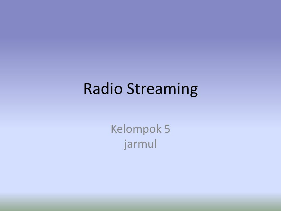 Radio Streaming Kelompok 5 jarmul