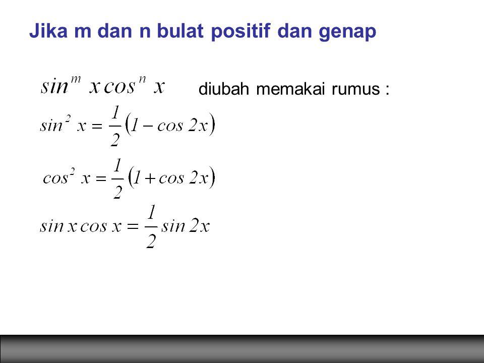 Jika m dan n bulat positif dan genap diubah memakai rumus :