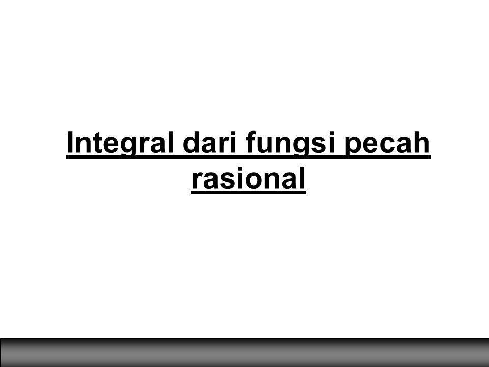 Integral dari fungsi pecah rasional