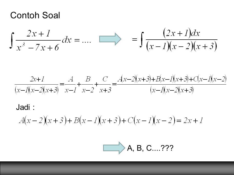 Contoh Soal Jadi : A, B, C....???