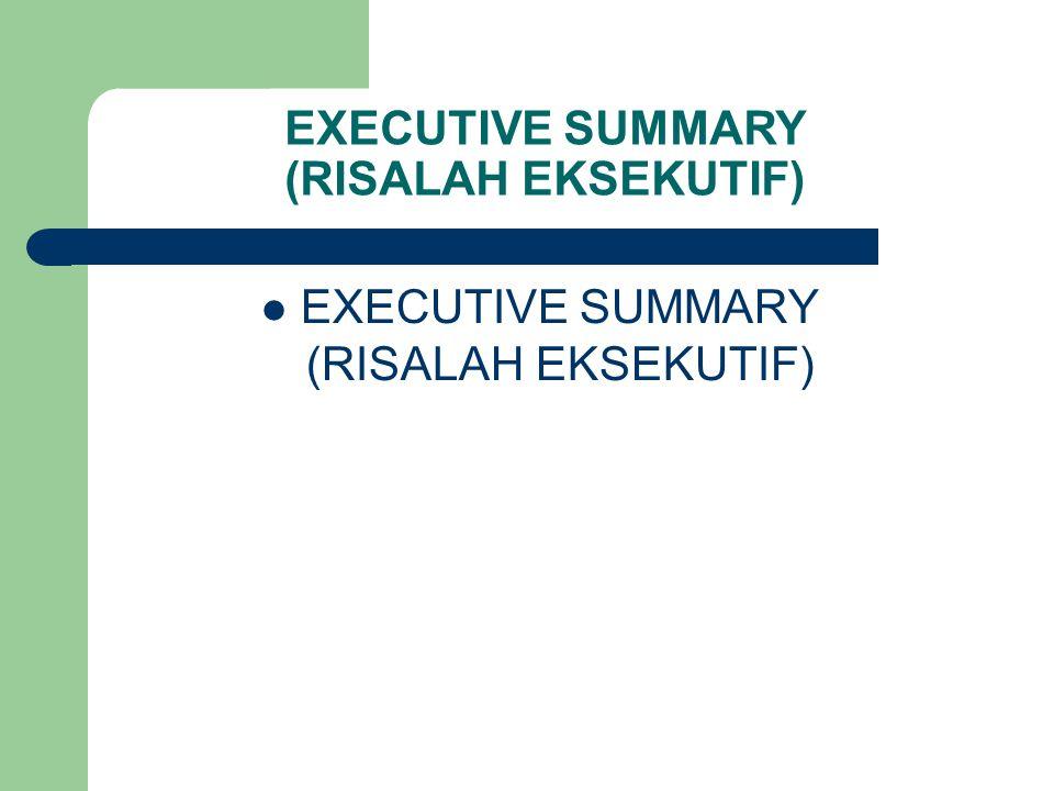 RISALAH EKSEKUTIF (EXECUTIVE SUMMARY)