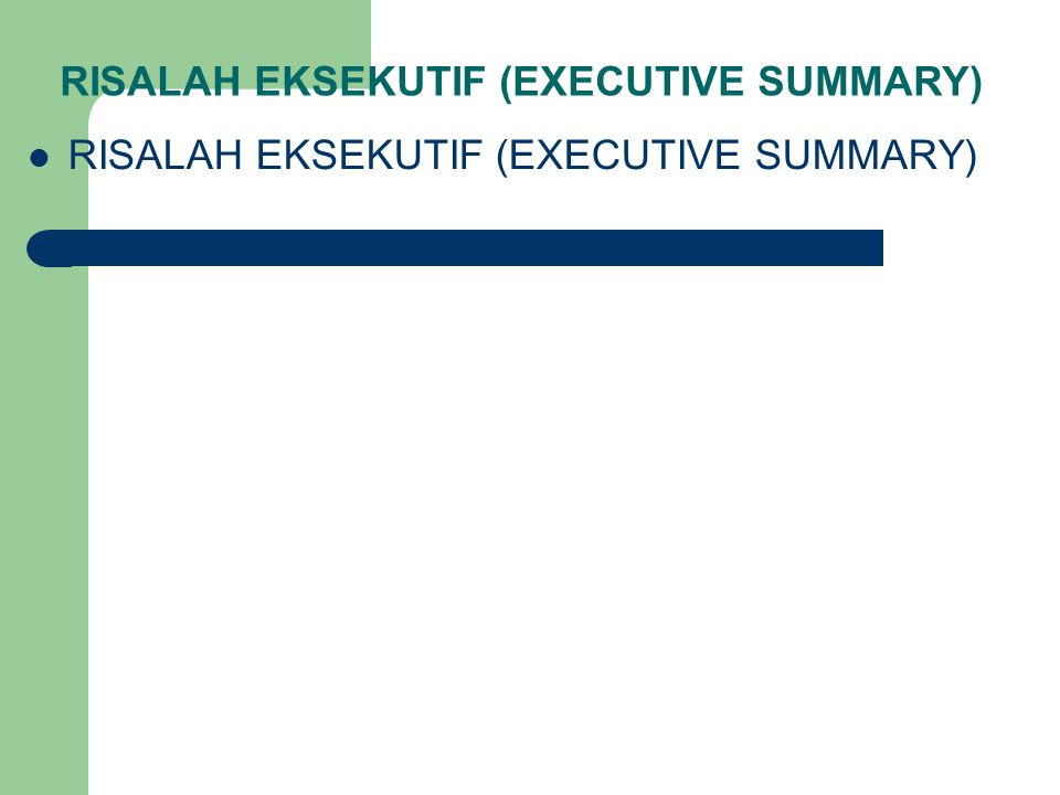 RISALAH EKSEKUTIF (EXECUTIVE SUMMARY)‏