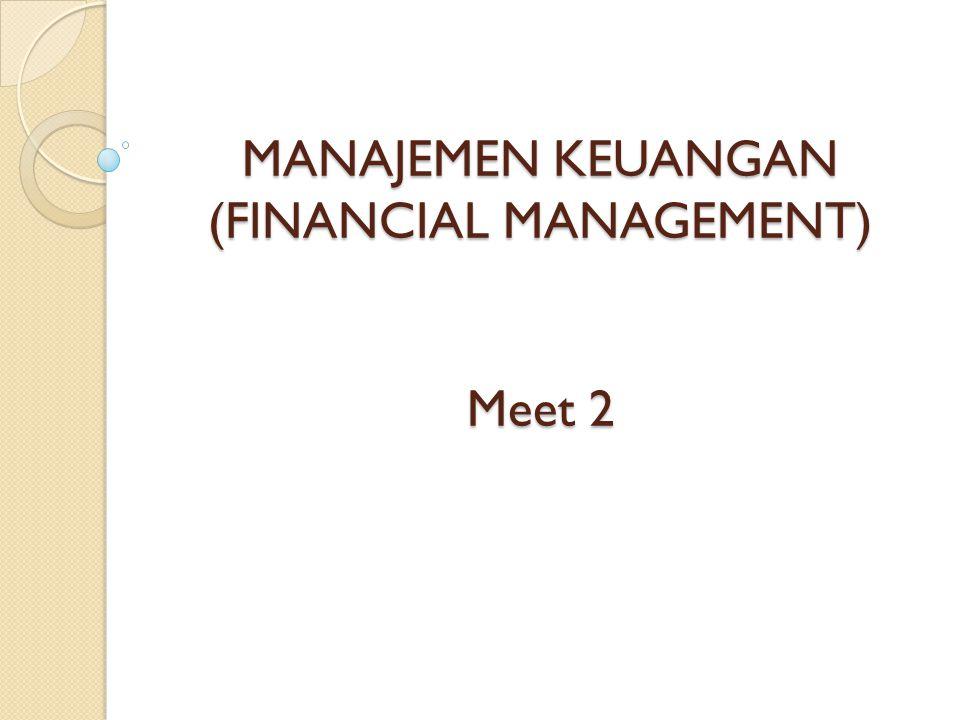 Rasio-Rasio Keuangan 1.Rasio-Rasio Likuiditas 2. Rasio-Rasio Solvabilitas 3.