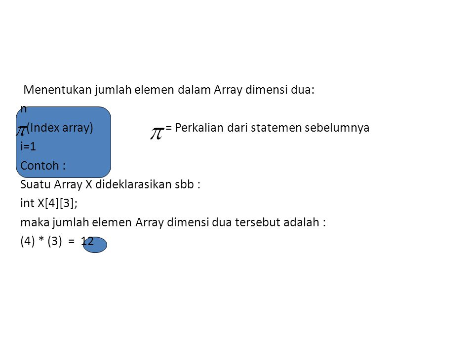 P EM ETA A N (M A PPI N G ) A RR A Y DI M EN S I DU A KE STO R AG E Terbagi Dua cara pandang (representasi) yang berbeda : 1.