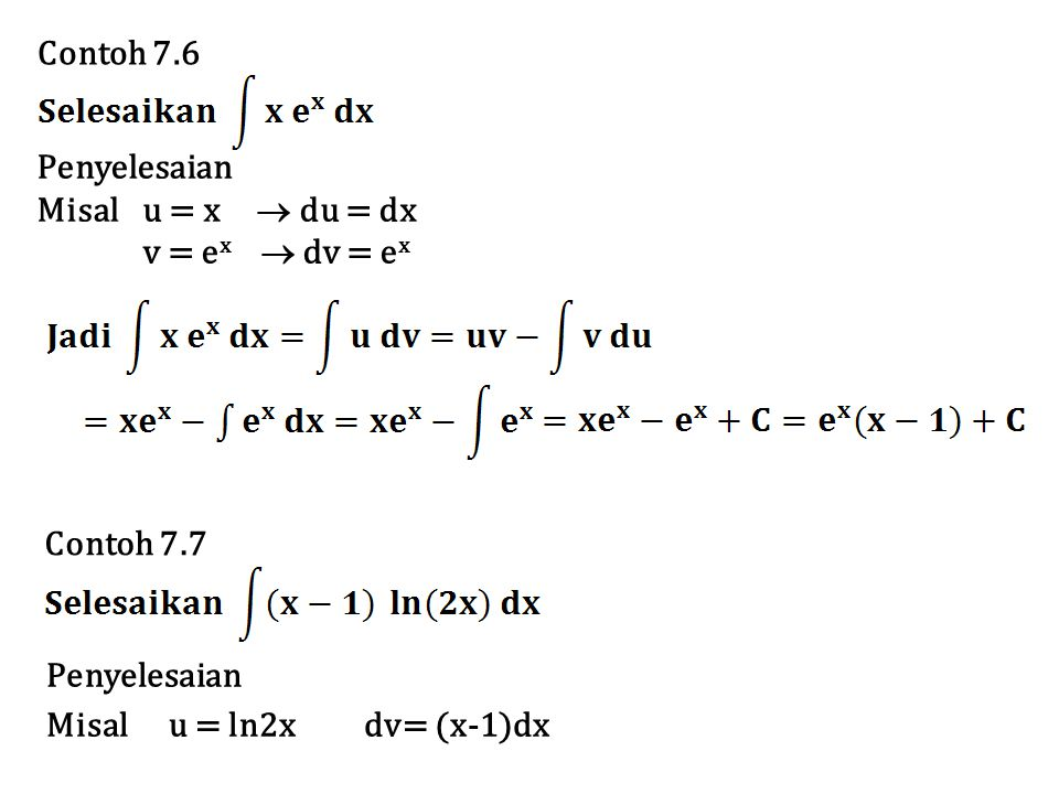 Contoh 7.8 Penyelesaian Misal u = x2dv = sinx dx du = 2x dxv = –cosx