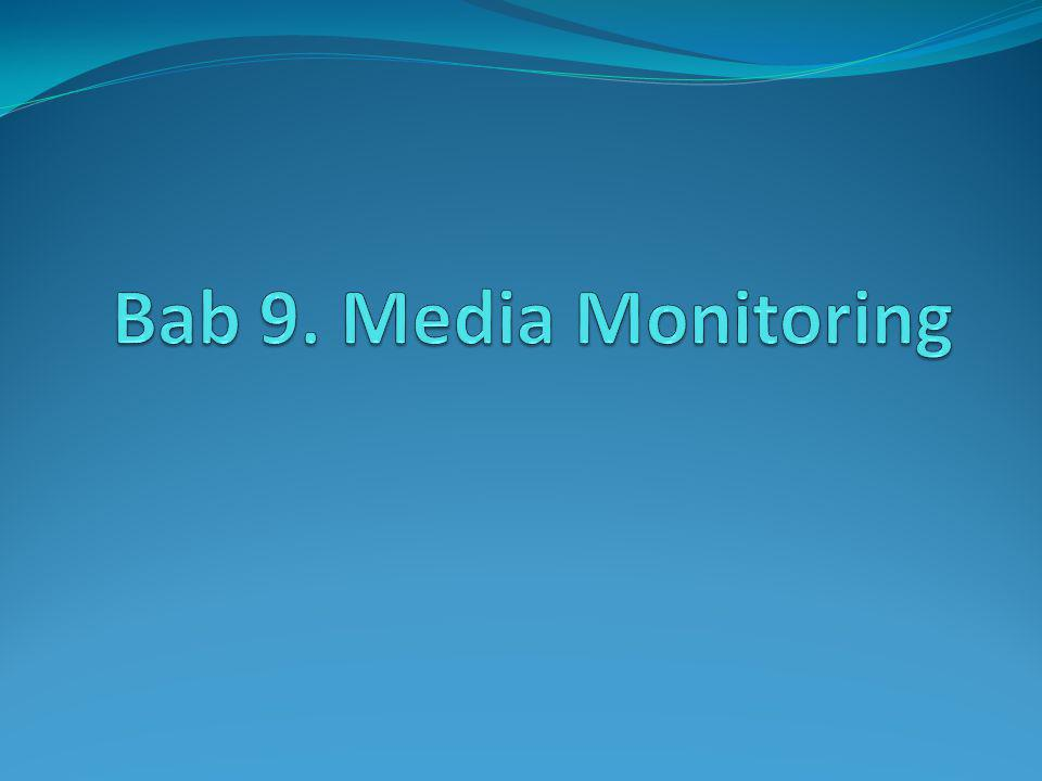 Evaluasi dan monitoring media Menghitung media yang mempublikasi Melihat posisi letak halaman Melihat luas kolom publikasi Metode analisis isi