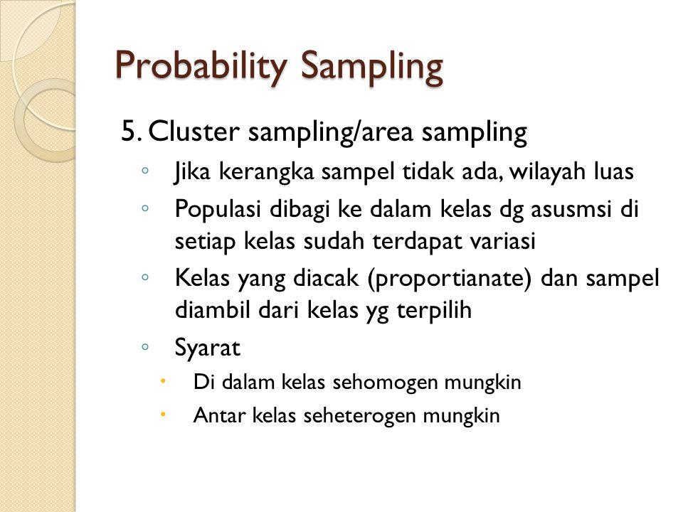 Probability Sampling 5.