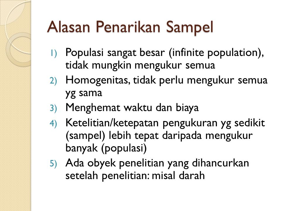 Distribusi Sampling Sifat Distribusi Sampling = Central Limit Theorem (Teorema Limit Pusat)  sifat yang mendasari teori inferens 1.