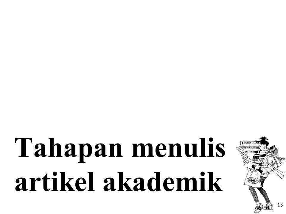 Tahapan menulis artikel akademik 13