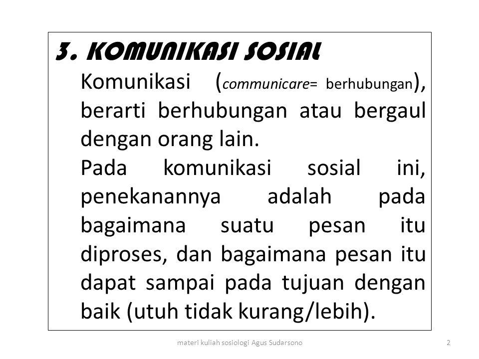 Contoh kata subyek dalam bahasa Jepang : watakusi (saya) boku (aku) ore (gue) anata (anda) kimi (saudara) omae (kau) hanya diucapkan pada orang yang tidak disukai : lo'/lu (kamu) kisama (kau) 33materi kuliah sosiologi Agus Sudarsono