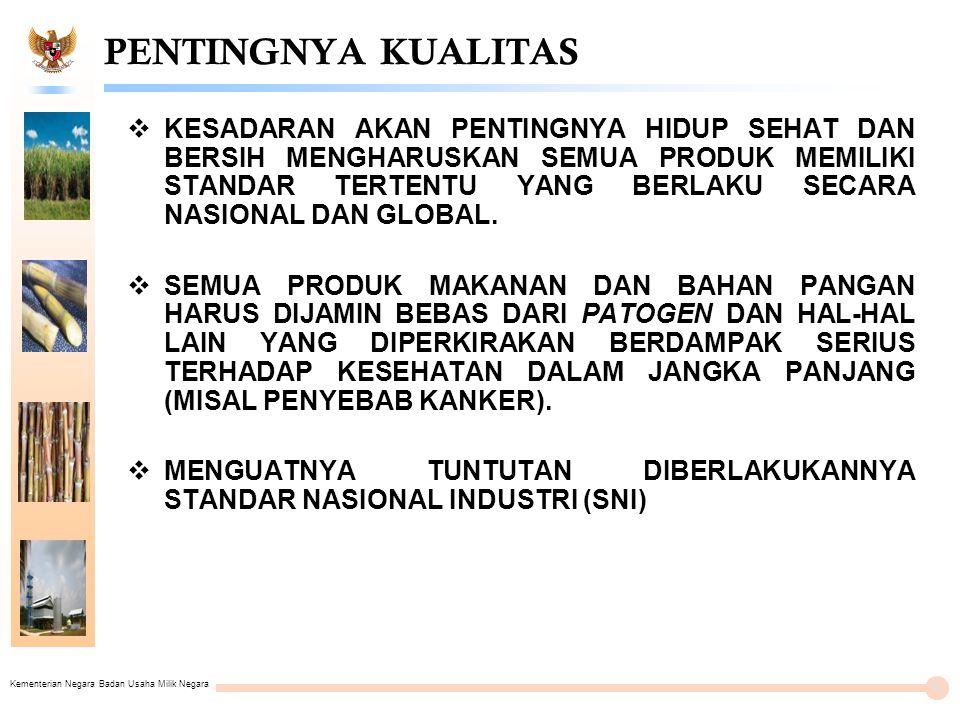 Kementerian Negara Badan Usaha Milik Negara PT PERKEBUNAN NUSANTARA XI (PERSERO) 25