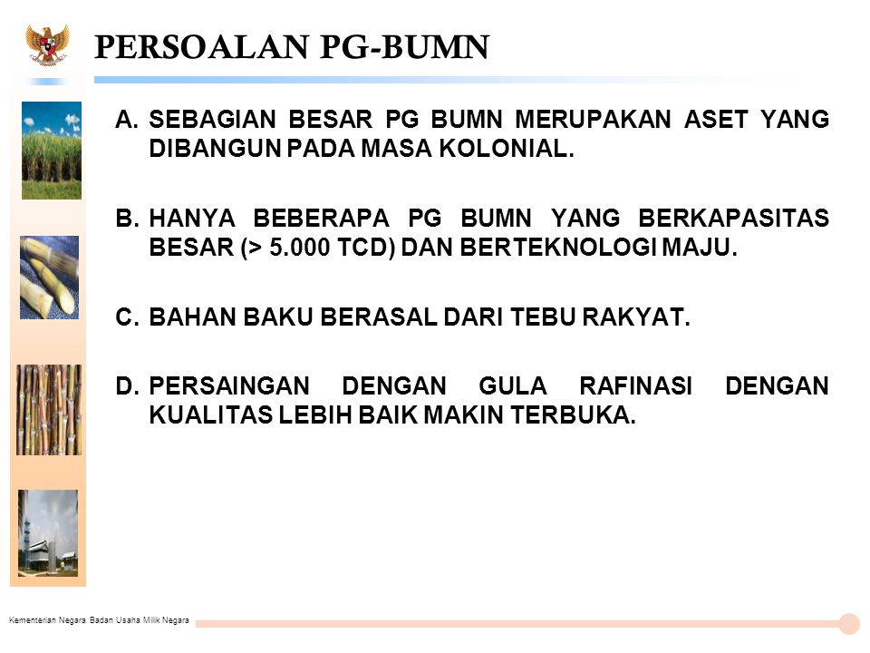 Kementerian Negara Badan Usaha Milik Negara PT RAJAWALI NUSANTARA INDONESIA (PERSERO) 28