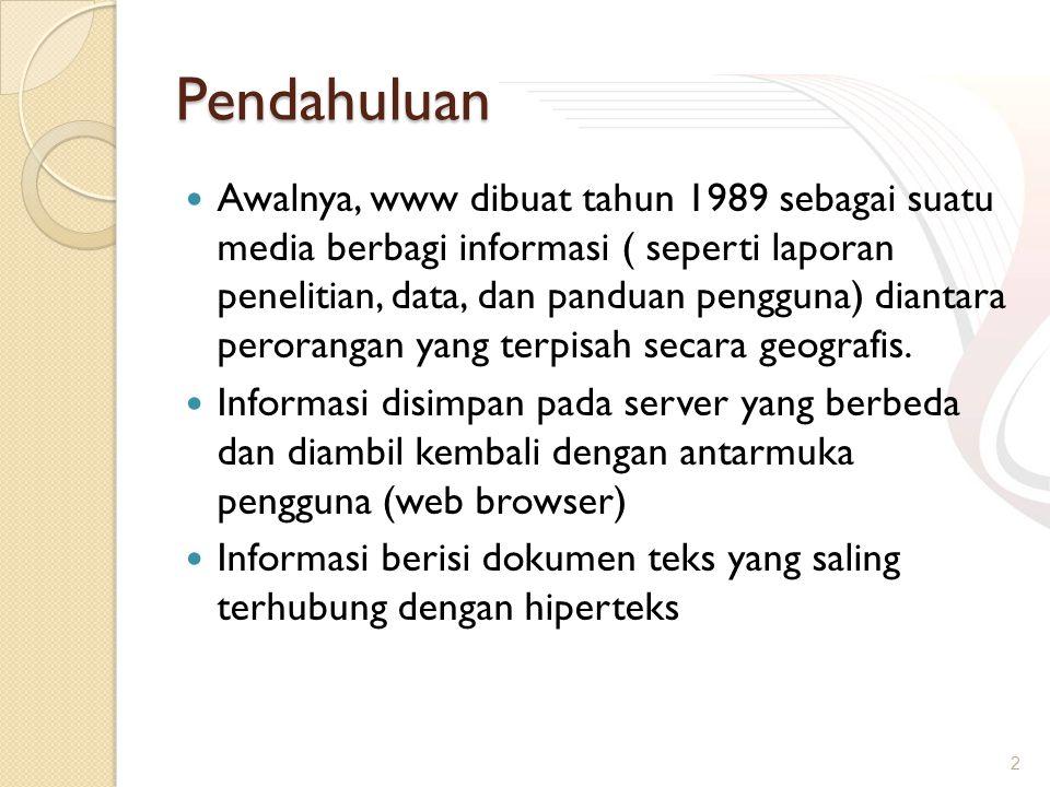 Kebutuhan aplikasi web Ditinjau dari proses request & response ◦ Client  Web browser  Adobe flash  Activex  Java ◦ Server  Perangkat keras  Web server  Middleware (php, ASP, JSP, dll)  Database Server 13