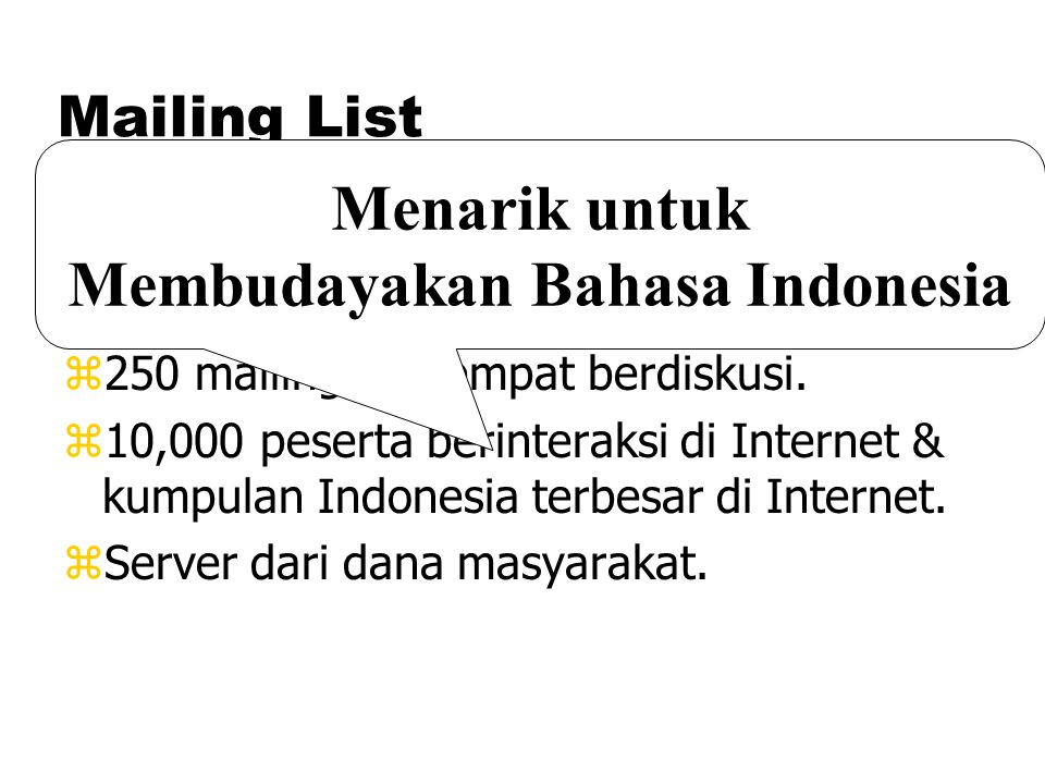 "Mailing List zDi Institut Teknologi Bandung, server mailing list ""gratis"" (Percuma) z250 mailing list tempat berdiskusi. z10,000 peserta berinteraksi"
