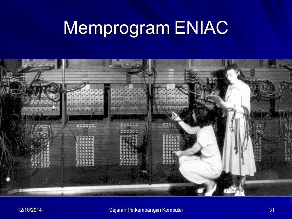 12/18/2014 Sejarah Perkembangan Komputer 32 Von Neumann John von Neumann, adalah jenius matematika dari Princeton, mengembangkan teori tentang penyimpan program dalam makalah yang berjudul A Preliminary Discussion of the Logical Design of an Electronic Computing Instrument tahun 1946.