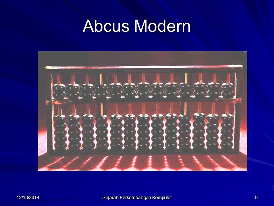 12/18/2014 Sejarah Perkembangan Komputer 9 Blaise Pascal Pada tahun 1642 dalam usia 19 tahun menemukan mesin penjumlah mekanis yang pertama.