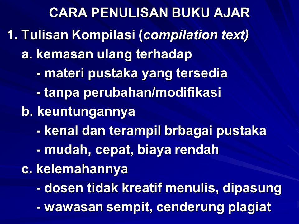 2.Tulisan Saduran (adaptation text) 2. Tulisan Saduran (adaptation text) a.