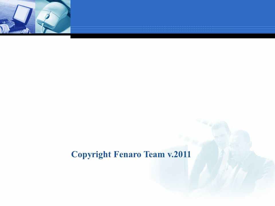 Copyright Fenaro Team v.2011