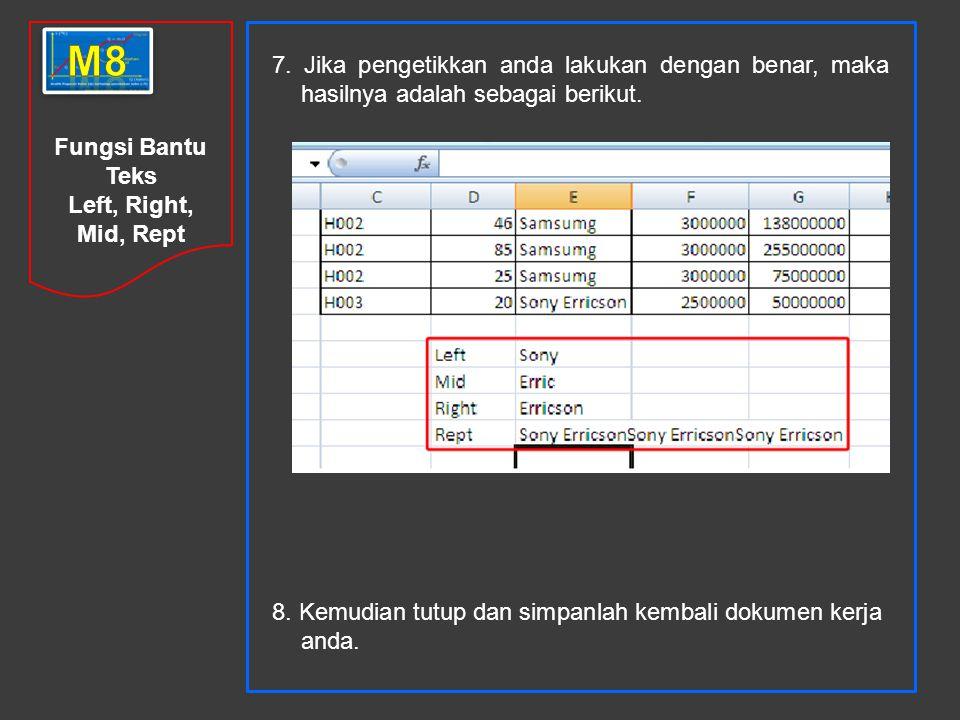 Fungsi Bantu Teks Left, Right, Mid, Rept 7.
