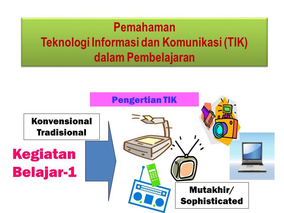 TIK menurut Kementerian Negara Riset dan Teknologi semua teknologi yang berhubungan dengan pengambilan, pengumpulan (akuisisi), pengolahan, penyimpanan, penyebaran, dan penyajian informasi (materi pelajaran)