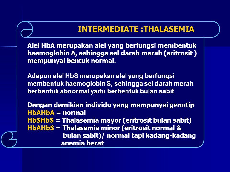Genotip HbAHbS merupakan kodominan yang artinya masing-masing alel menentukan suatu fenotip dan antara kedua alel tersebut tidak ada dominansi Ct : anemia sel sabit