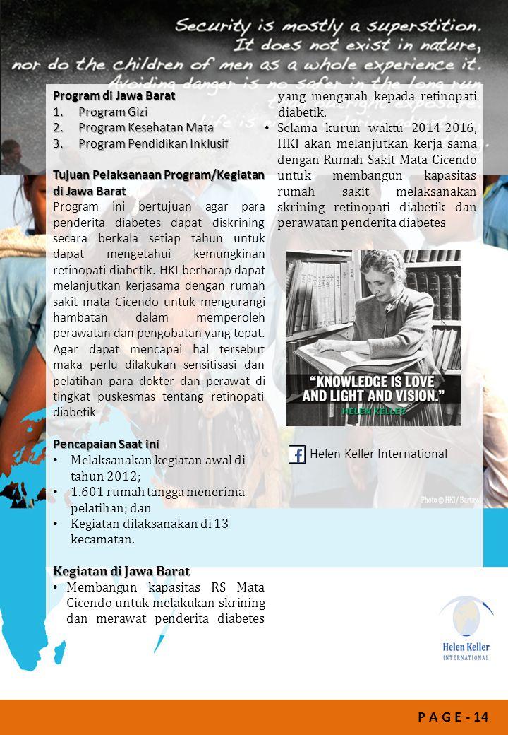 P A G E - 14 Program di Jawa Barat 1.Program Gizi 2.Program Kesehatan Mata 3.Program Pendidikan Inklusif Tujuan Pelaksanaan Program/Kegiatan di Jawa B