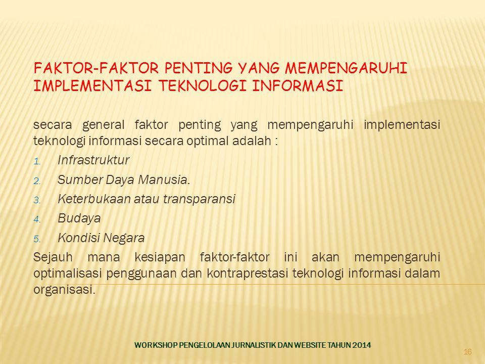 FAKTOR-FAKTOR PENTING YANG MEMPENGARUHI IMPLEMENTASI TEKNOLOGI INFORMASI secara general faktor penting yang mempengaruhi implementasi teknologi inform