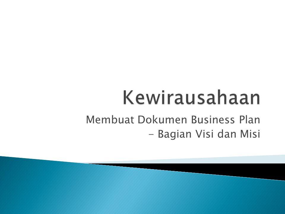 Membuat Dokumen Business Plan - Bagian Visi dan Misi
