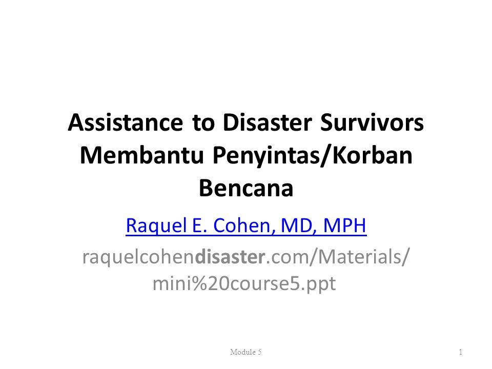 Assistance to Disaster Survivors Membantu Penyintas/Korban Bencana Raquel E.
