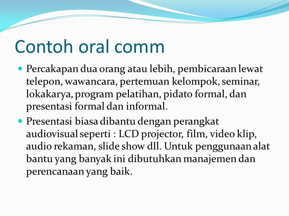 Berbagai Persyaratan Khusus Presentasi Oral Prinsip Presentasi Oral #3:  Menjadi alami (natural).