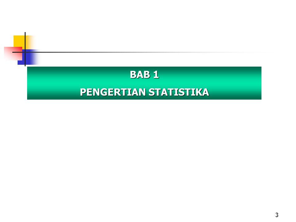 3 BAB 1 PENGERTIAN STATISTIKA