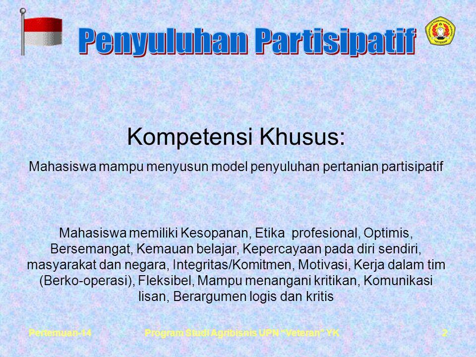 3Pertemuan-14Program Studi Agribisnis UPN Veteran YK PROGRAM PENYULUHAN PARTISIPATIF