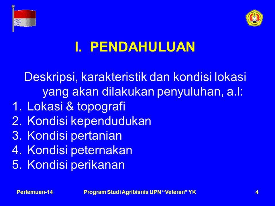 5Pertemuan-14Program Studi Agribisnis UPN Veteran YK II.