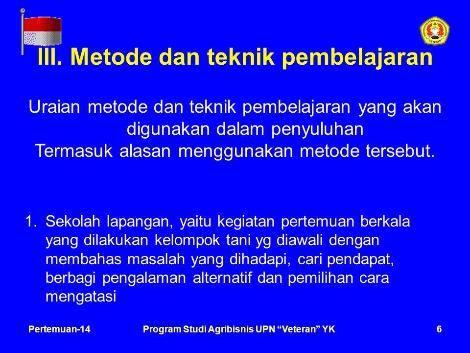 7Pertemuan-14Program Studi Agribisnis UPN Veteran YK 2.