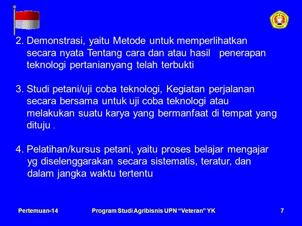 8Pertemuan-14Program Studi Agribisnis UPN Veteran YK 5.