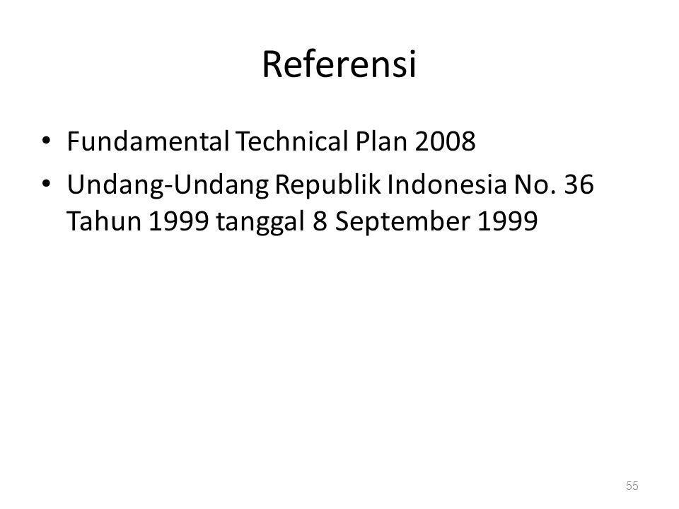 Referensi Fundamental Technical Plan 2008 Undang-Undang Republik Indonesia No.