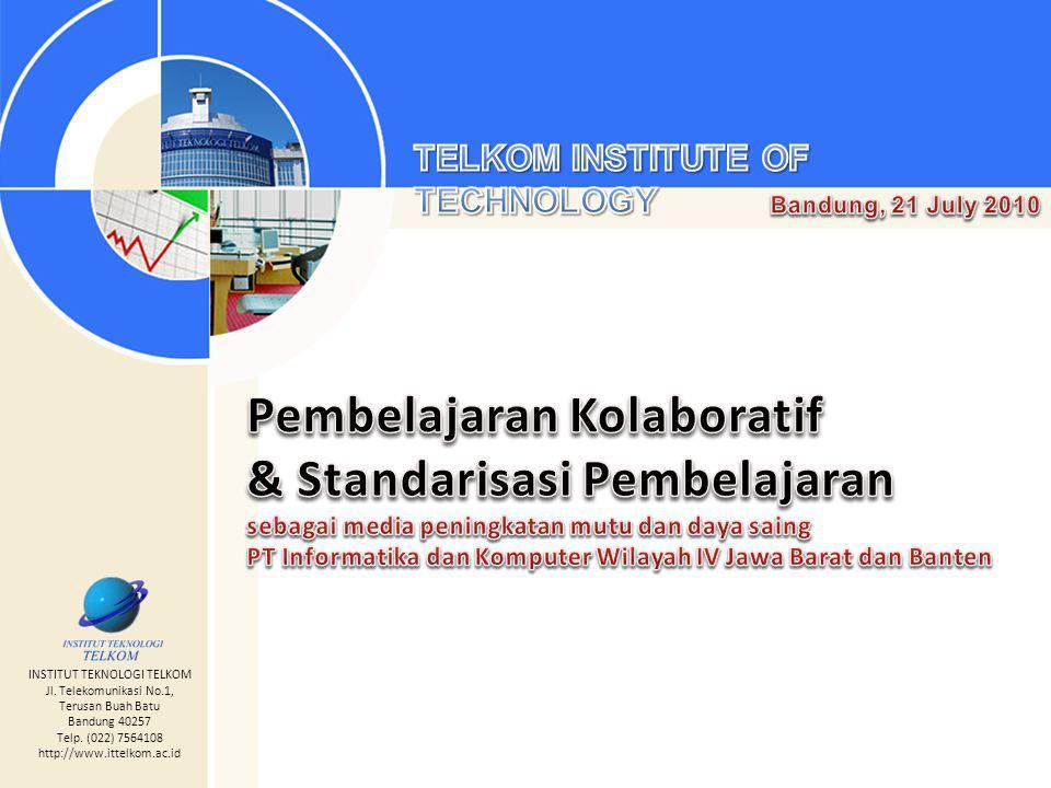 INSTITUT TEKNOLOGI TELKOM Jl. Telekomunikasi No.1, Terusan Buah Batu Bandung 40257 Telp.