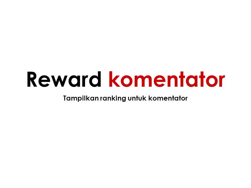 Tampilkan ranking untuk komentator Reward komentator