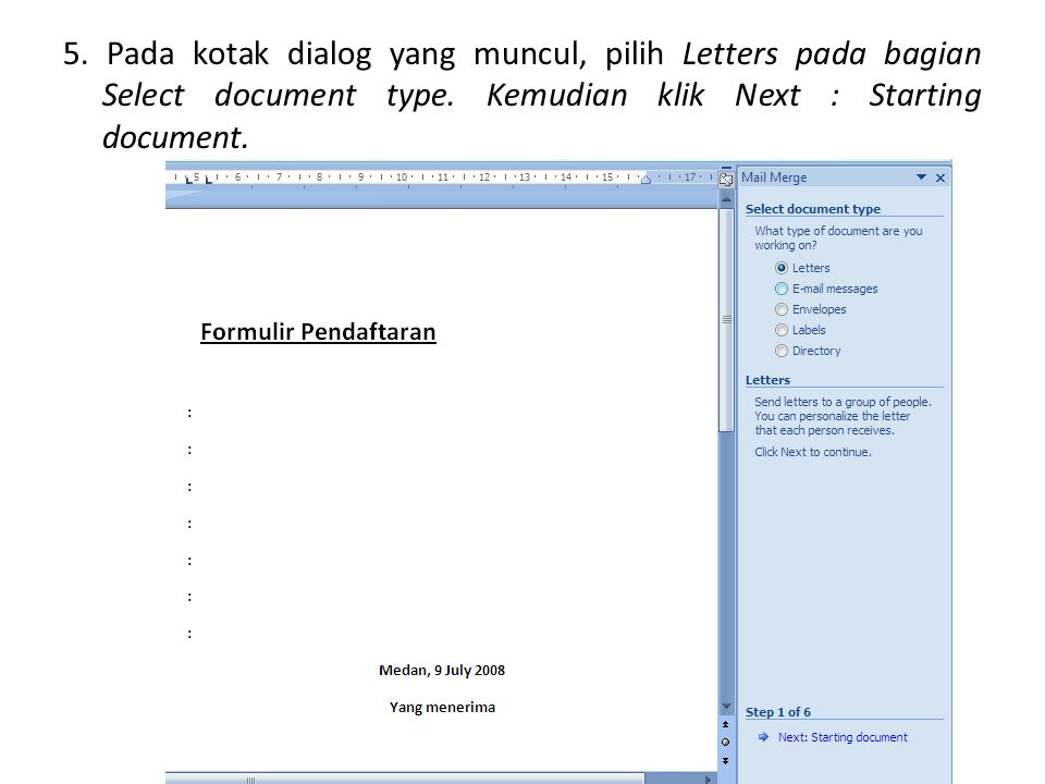 5. Pada kotak dialog yang muncul, pilih Letters pada bagian Select document type. Kemudian klik Next : Starting document.